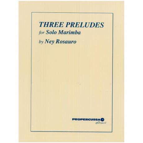 Three Preludes for Solo Marimba by Ney Rosauro