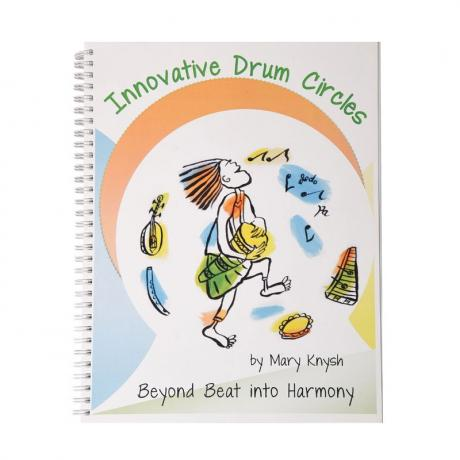 Innovative Drum Circles: Beyond Beat into Harmony by Mary Knysh