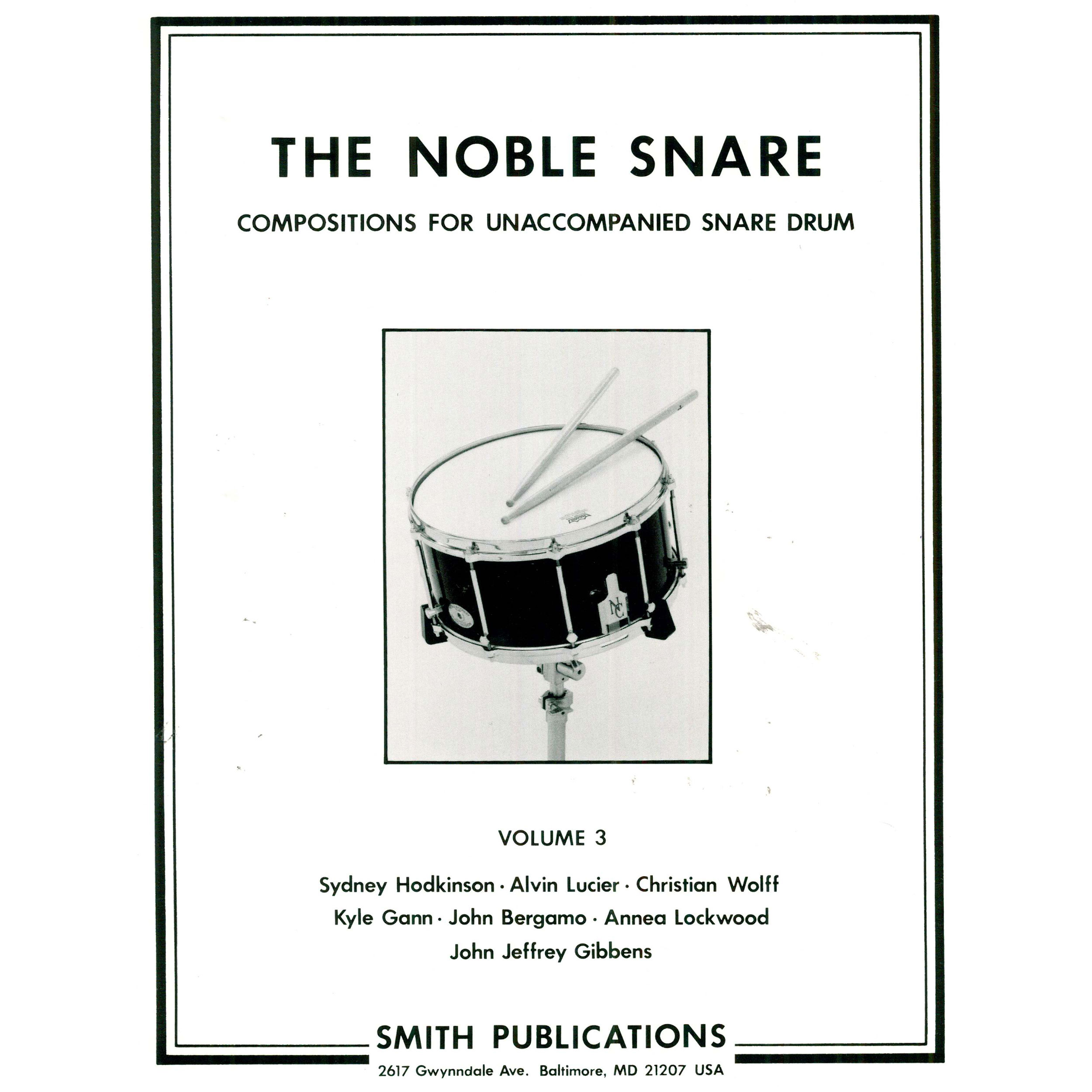 The Noble Snare: Solos for Snare Drum (Vol. 3) by Various