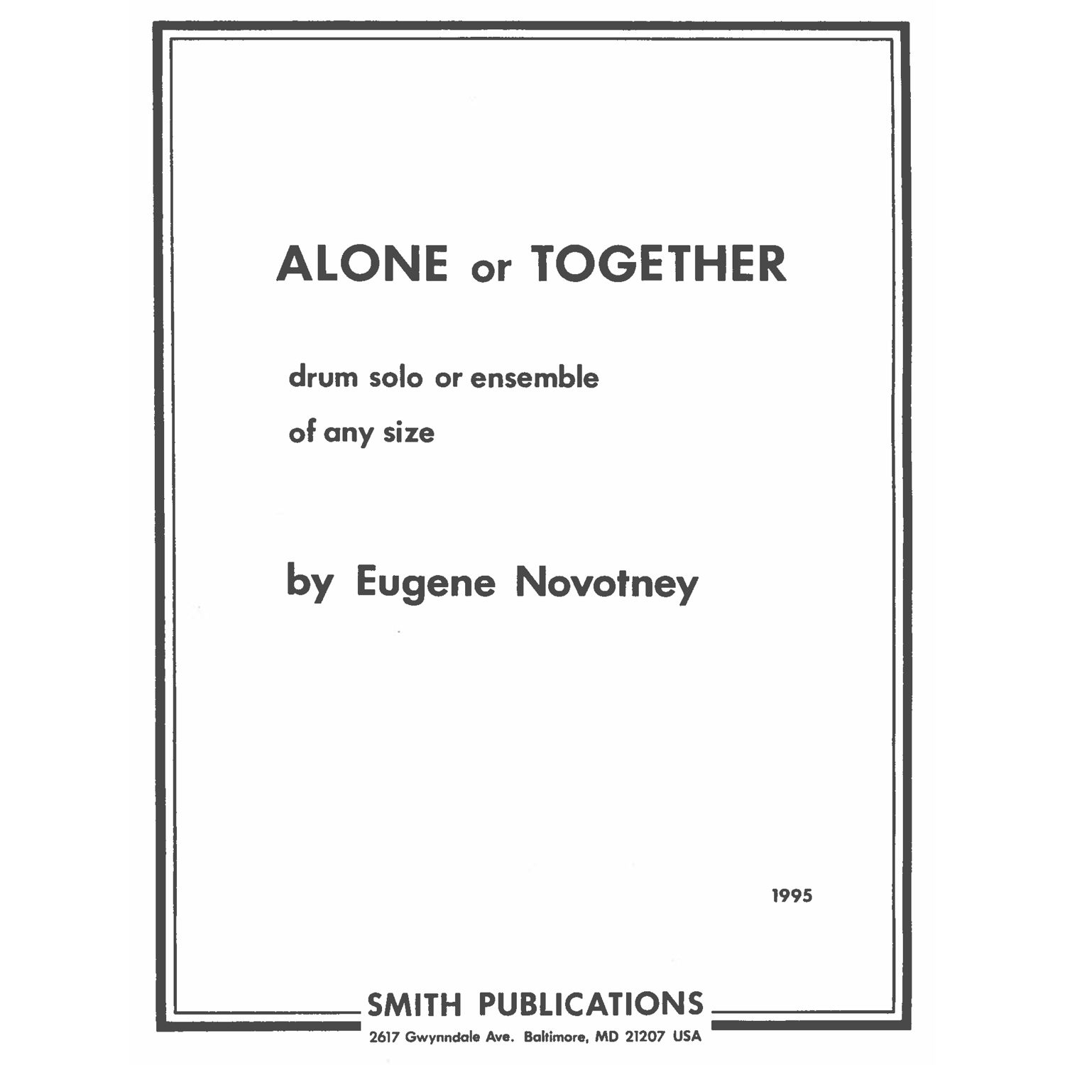 Alone or Together by Eugene Novotney