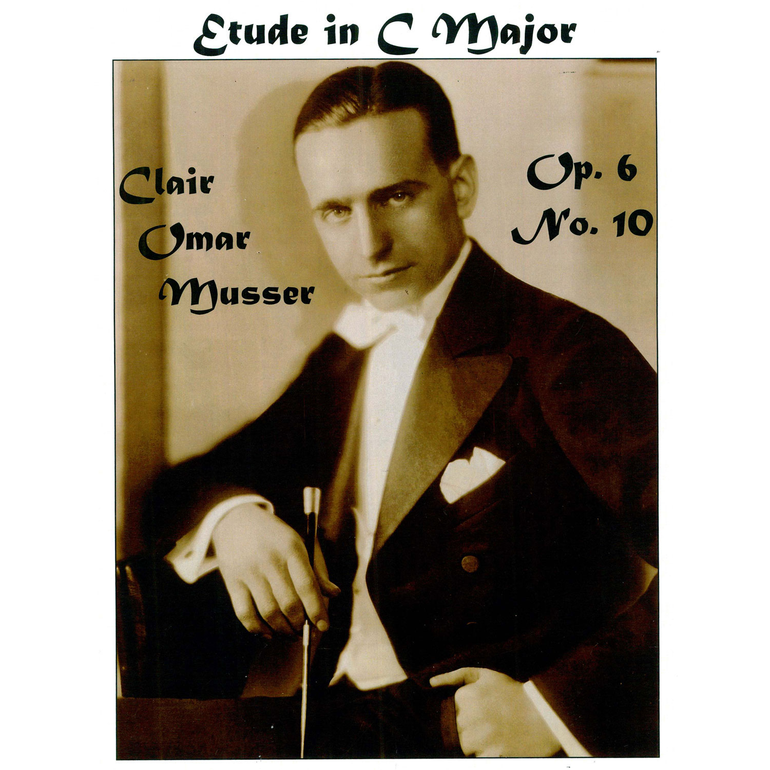 Etude in C Major Op. 6 No. 10 by Clair Omar Musser