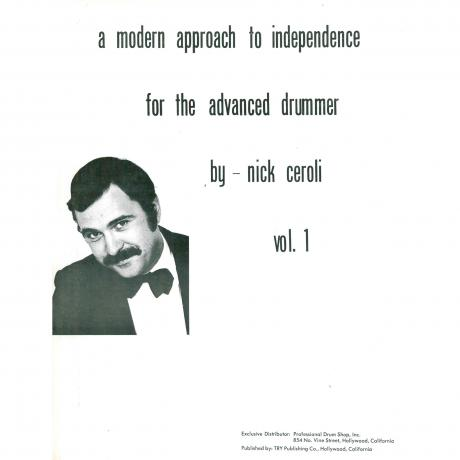 A Modern Approach to Independence for the Advanced Drummer, Vol. 1 by Nick Ceroli