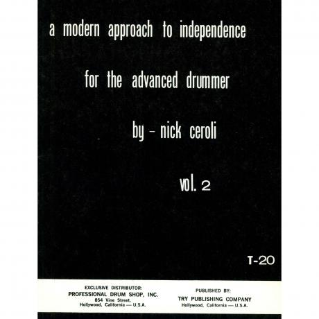 A Modern Approach to Independence for the Advanced Drummer, Vol. 2 by Nick Ceroli
