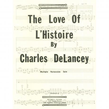 The Love of L'Histoire by Charles DeLancey