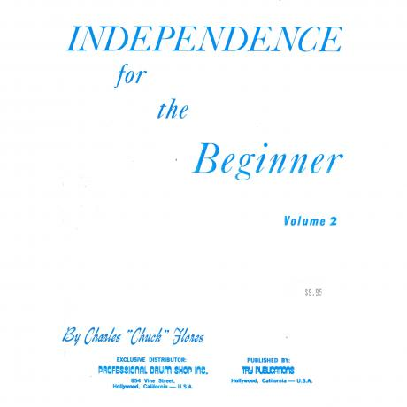 Independence For The Beginner, Vol. 2 by Chuck Flores