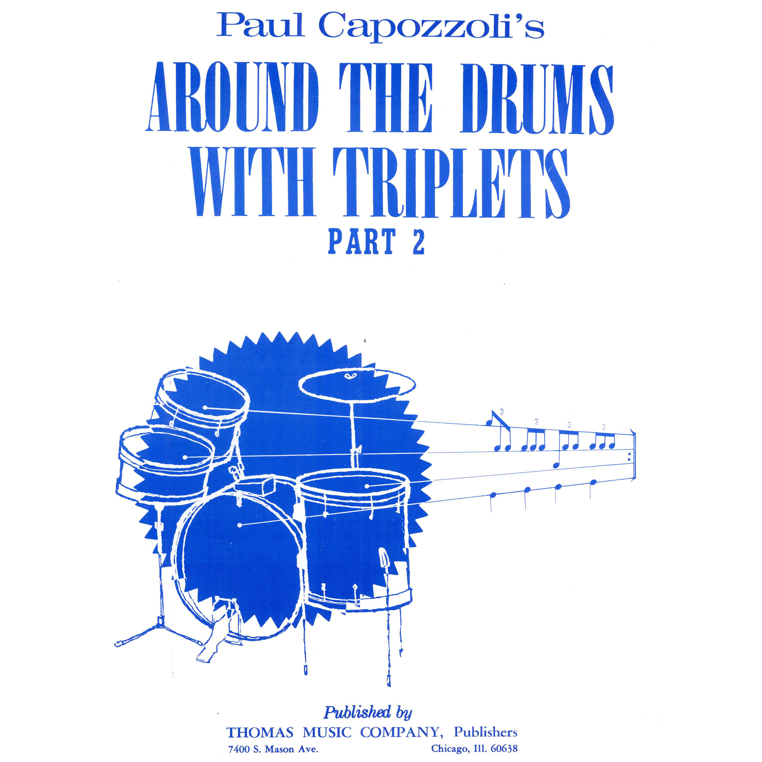 Around The Drums With Triplets - Part 2 by Paul Capozzoli