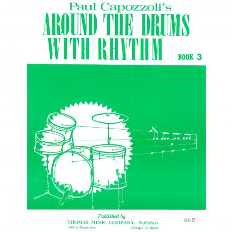 Around The Drums With Rhythm by Paul Capozzoli