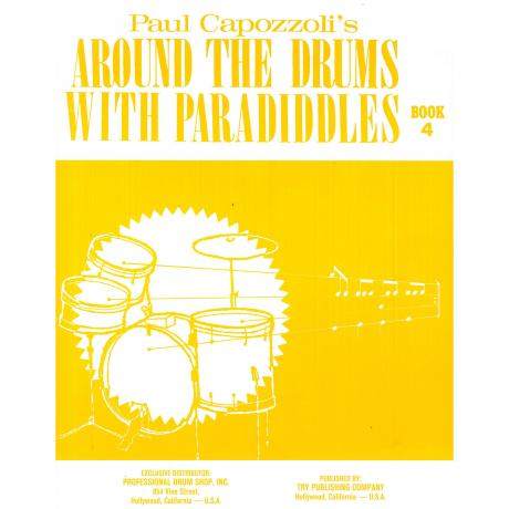 Around The Drums With Paradiddles by Paul Capozzoli