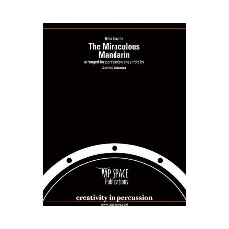 The Miraculous Mandarin by Bela Bartok arr. James Ancona