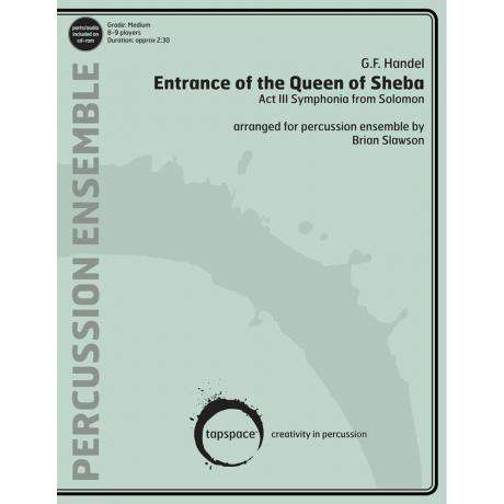 Entrance of the Queen of Sheba by G.F. Handel arr. Brian Slawson