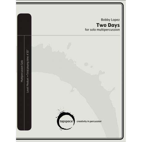 Two Days by Robert Lopez