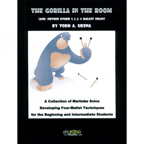 The Gorilla in the Room by Todd Ukena