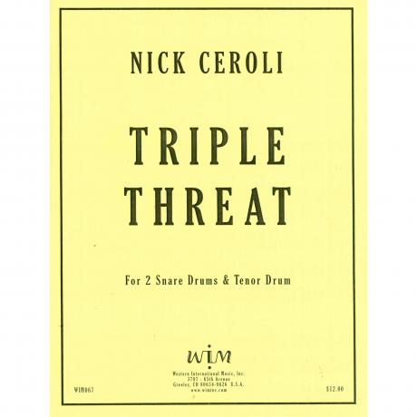 Triple Threat by Nick Ceroli