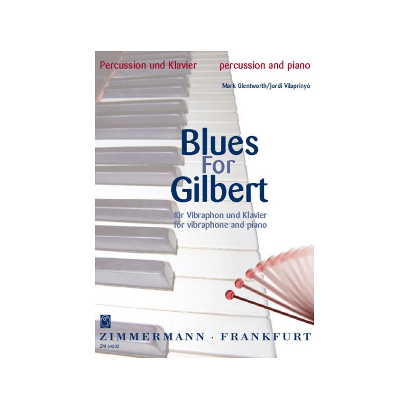 Blues for Gilbert by Mark Glentworth